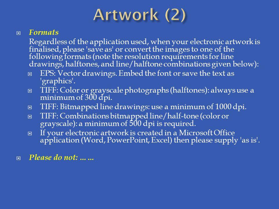 Artwork (2) Formats.