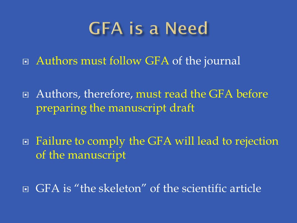 GFA is a Need Authors must follow GFA of the journal