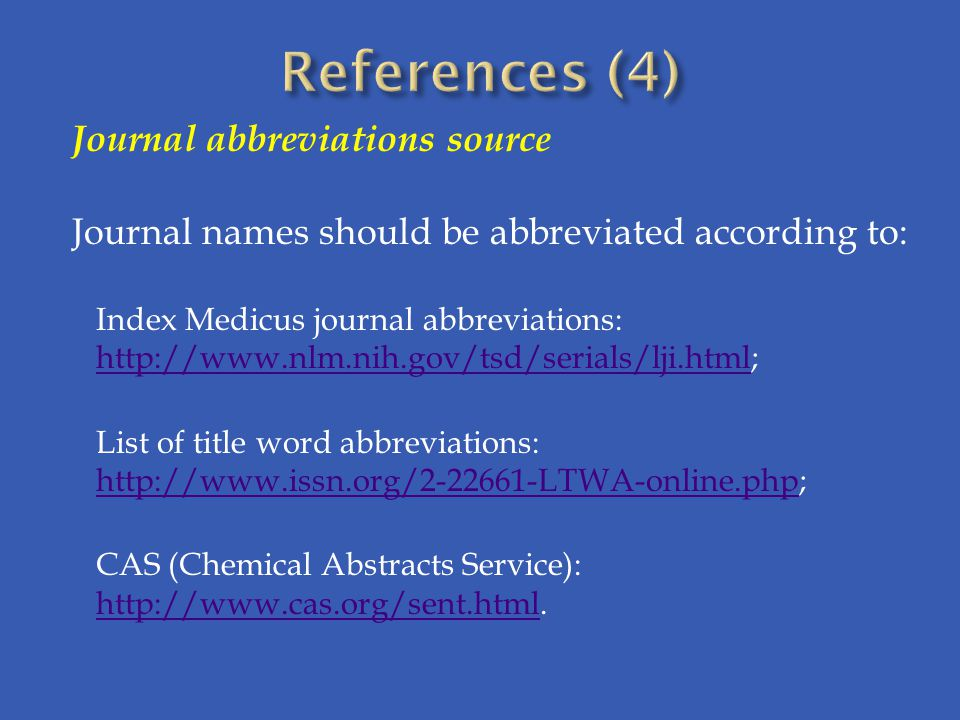 References (4) Journal abbreviations source