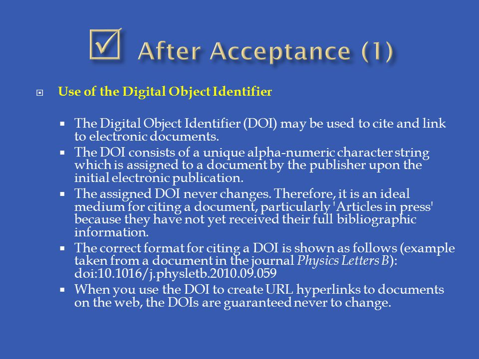  After Acceptance (1) Use of the Digital Object Identifier