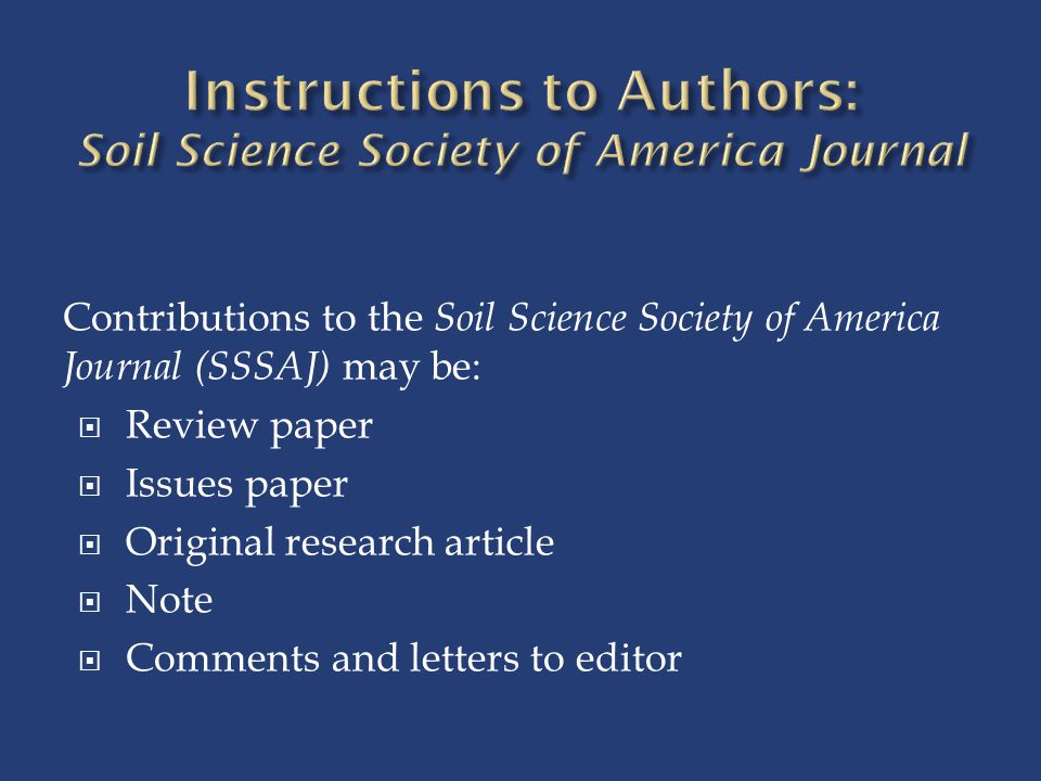 Instructions to Authors: Soil Science Society of America Journal