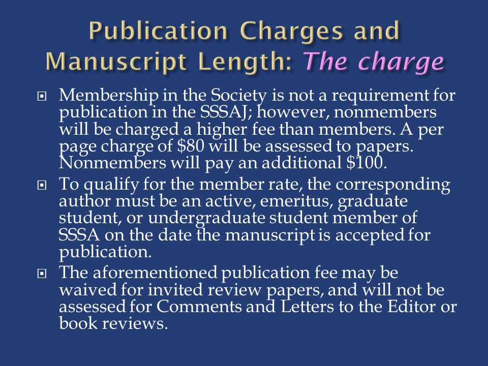 Publication Charges and Manuscript Length: The charge