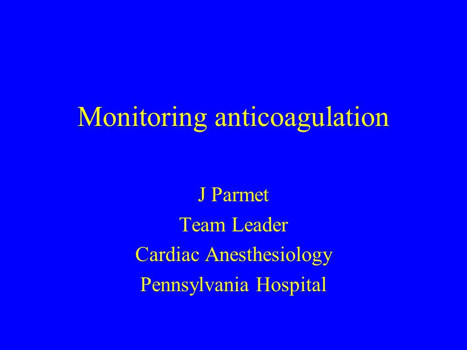 Monitoring anticoagulation
