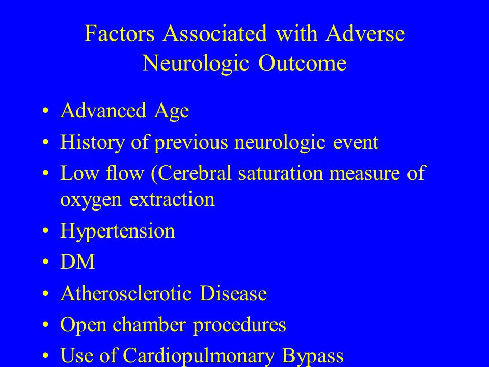 Factors Associated with Adverse Neurologic Outcome