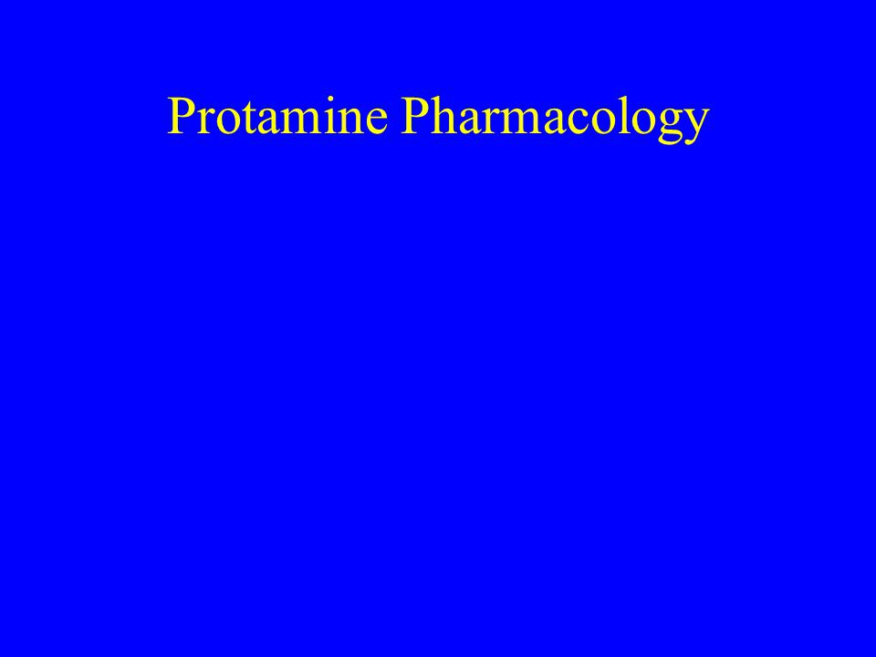 Protamine Pharmacology