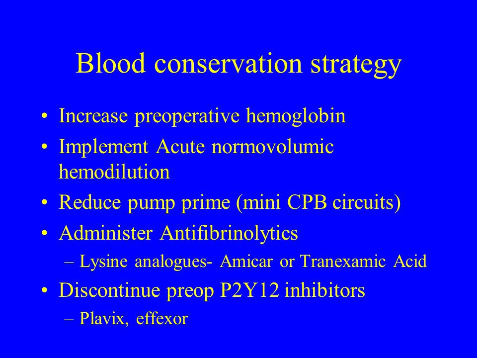 Blood conservation strategy