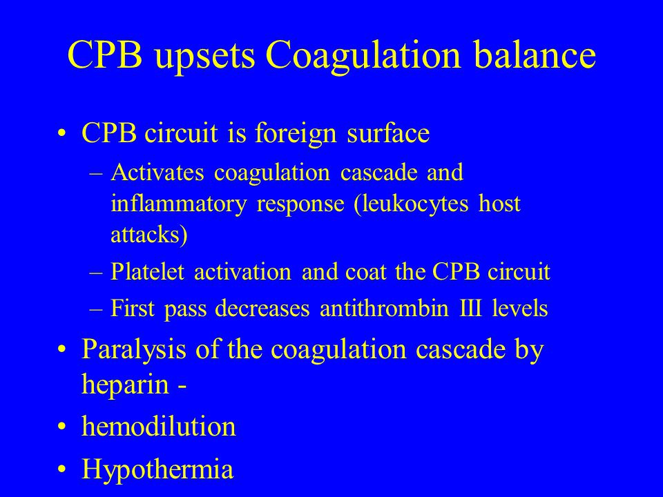 CPB upsets Coagulation balance