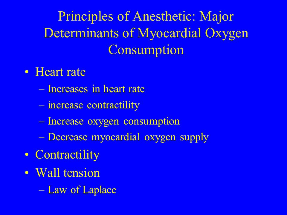Principles of Anesthetic: Major Determinants of Myocardial Oxygen Consumption