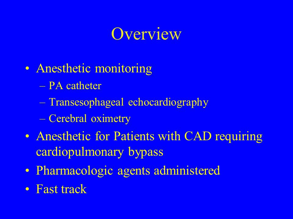 Overview Anesthetic monitoring