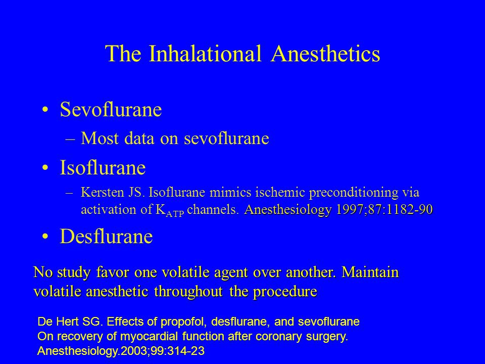 The Inhalational Anesthetics
