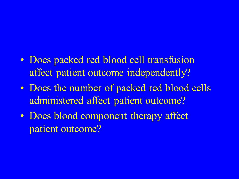 Does packed red blood cell transfusion affect patient outcome independently