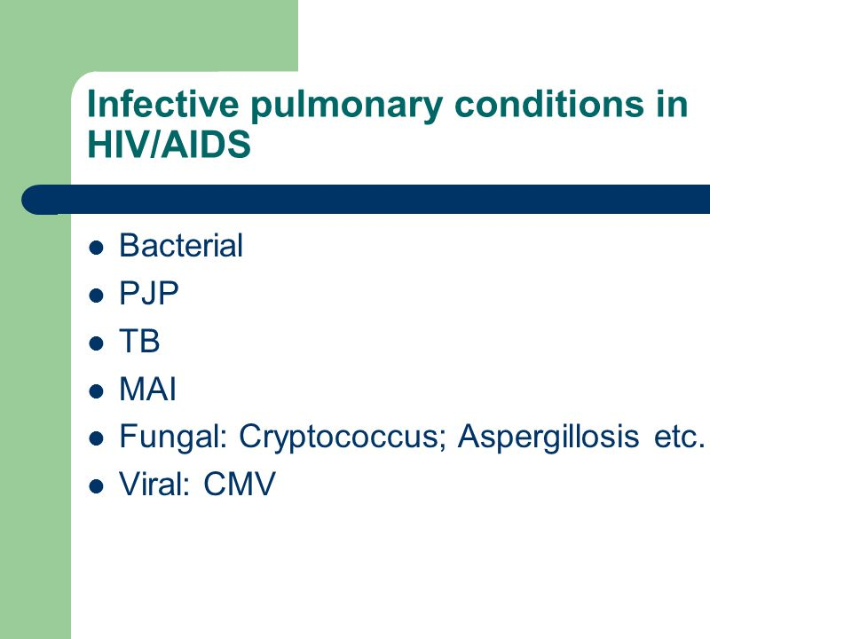Infective pulmonary conditions in HIV/AIDS