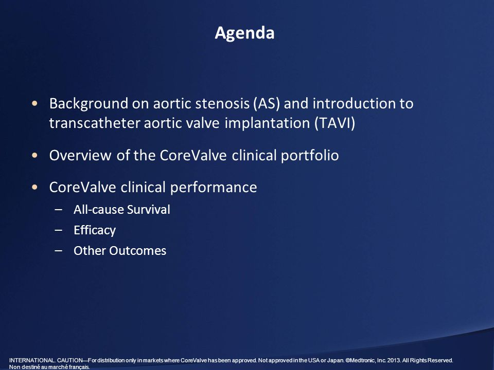 Agenda Background on aortic stenosis (AS) and introduction to transcatheter aortic valve implantation (TAVI)