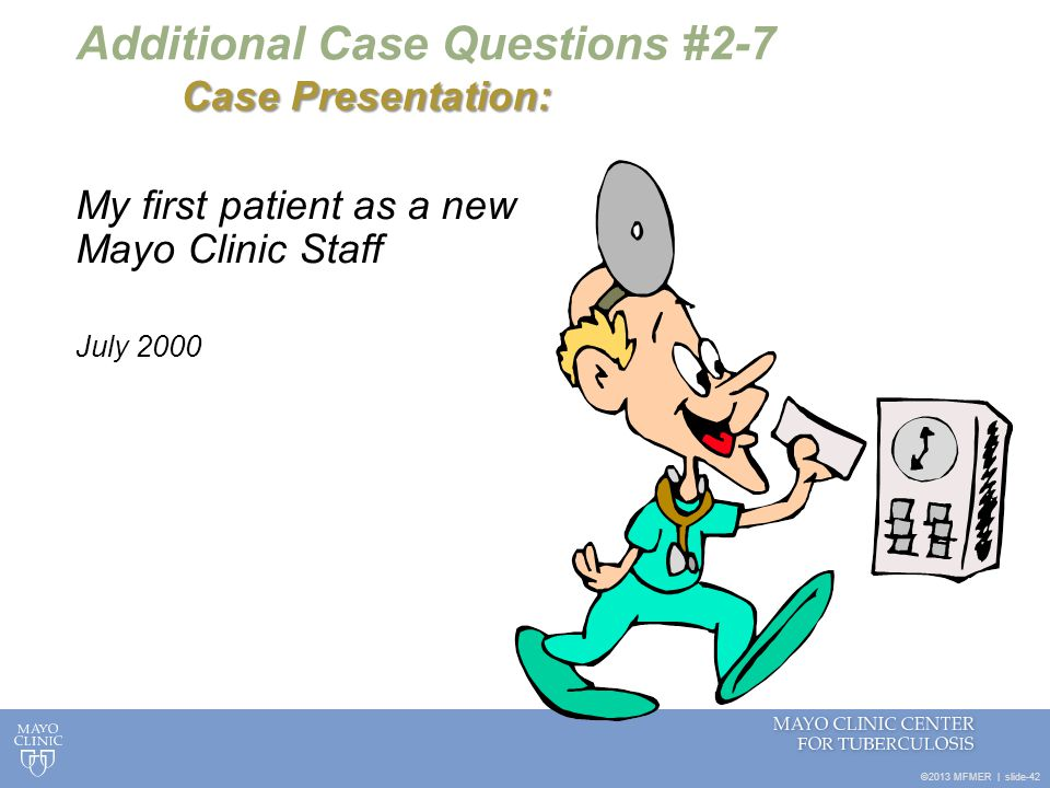 Additional Case Questions #2-7 Case Presentation: