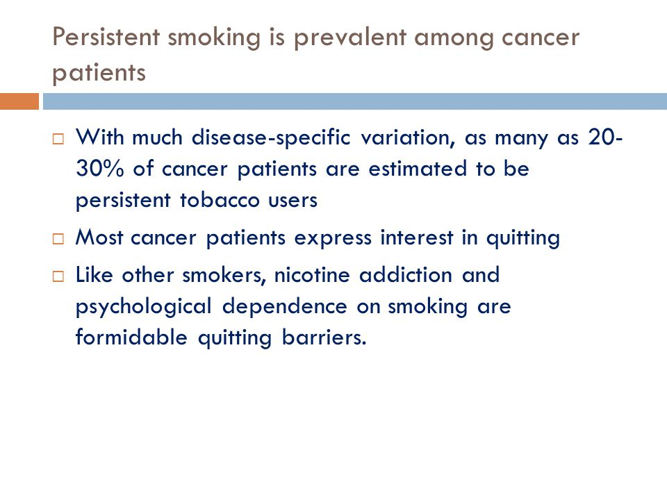 Persistent smoking is prevalent among cancer patients