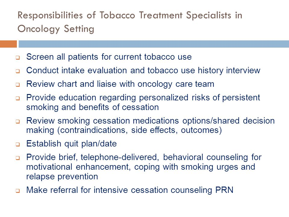 Responsibilities of Tobacco Treatment Specialists in Oncology Setting
