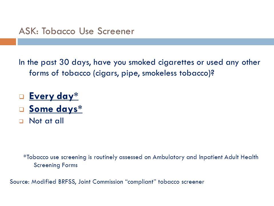 ASK: Tobacco Use Screener