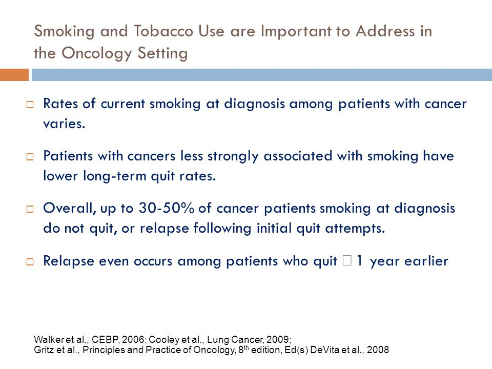4/14/2017 Smoking and Tobacco Use are Important to Address in the Oncology Setting.