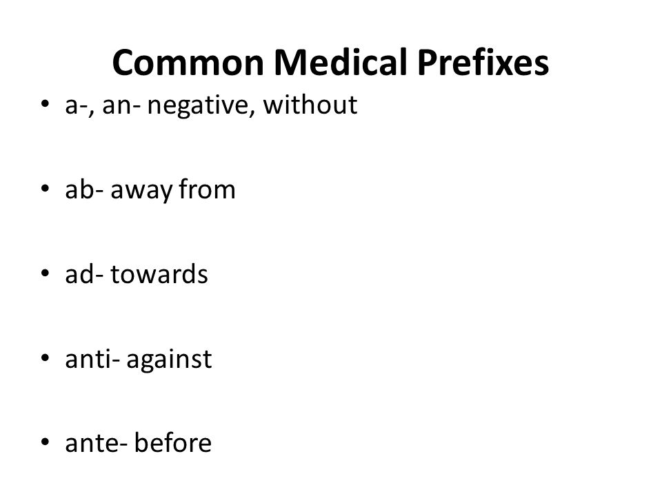Common Medical Prefixes