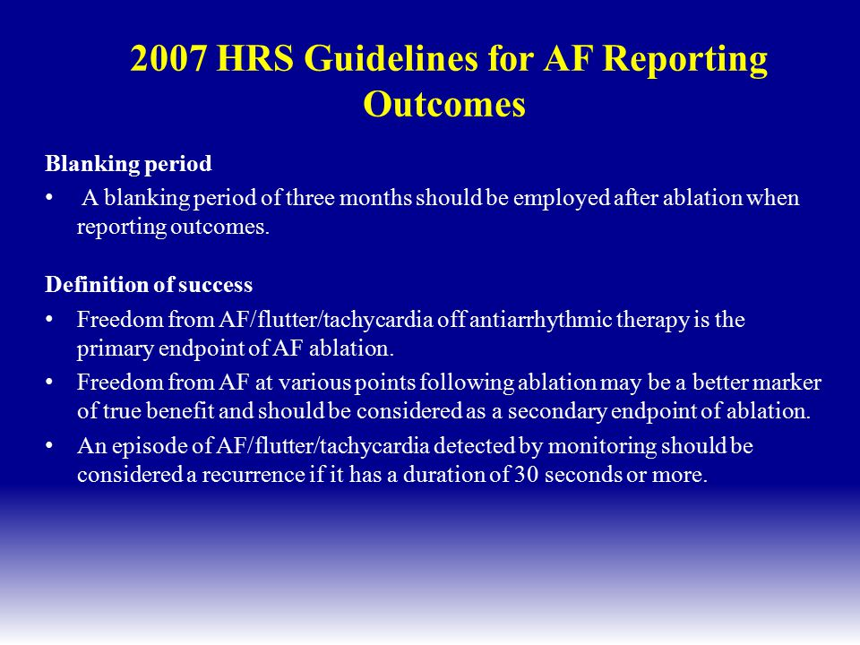 2007 HRS Guidelines for AF Reporting Outcomes