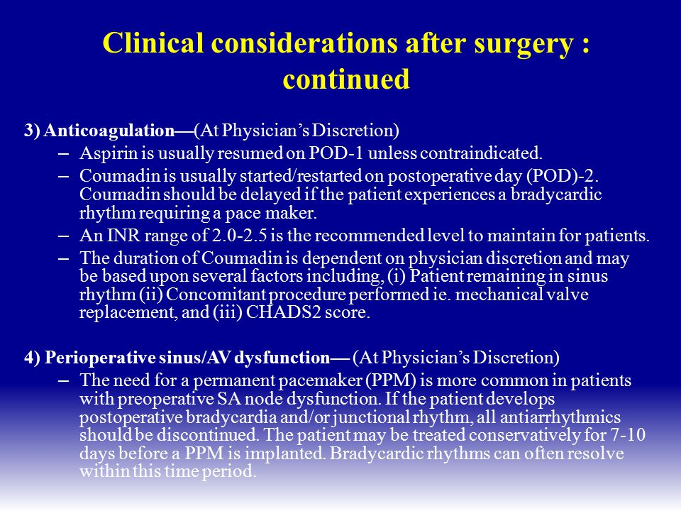 Clinical considerations after surgery : continued
