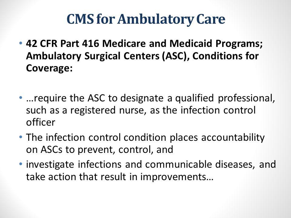 CMS for Ambulatory Care