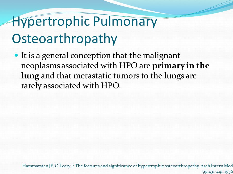 Hypertrophic Pulmonary Osteoarthropathy