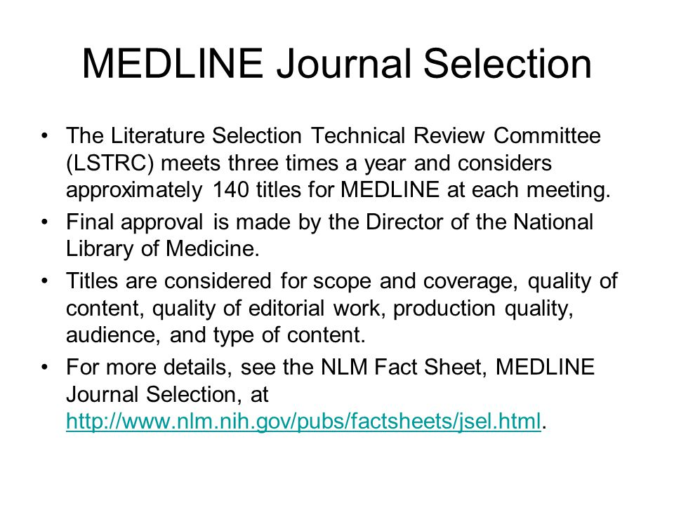 MEDLINE Journal Selection