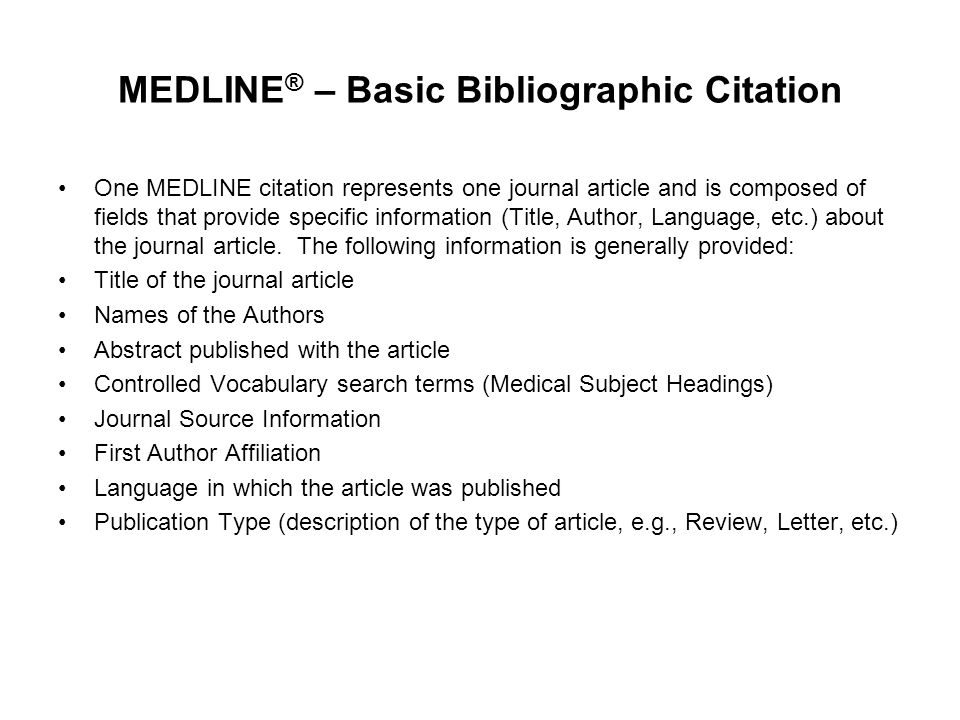 MEDLINE® – Basic Bibliographic Citation
