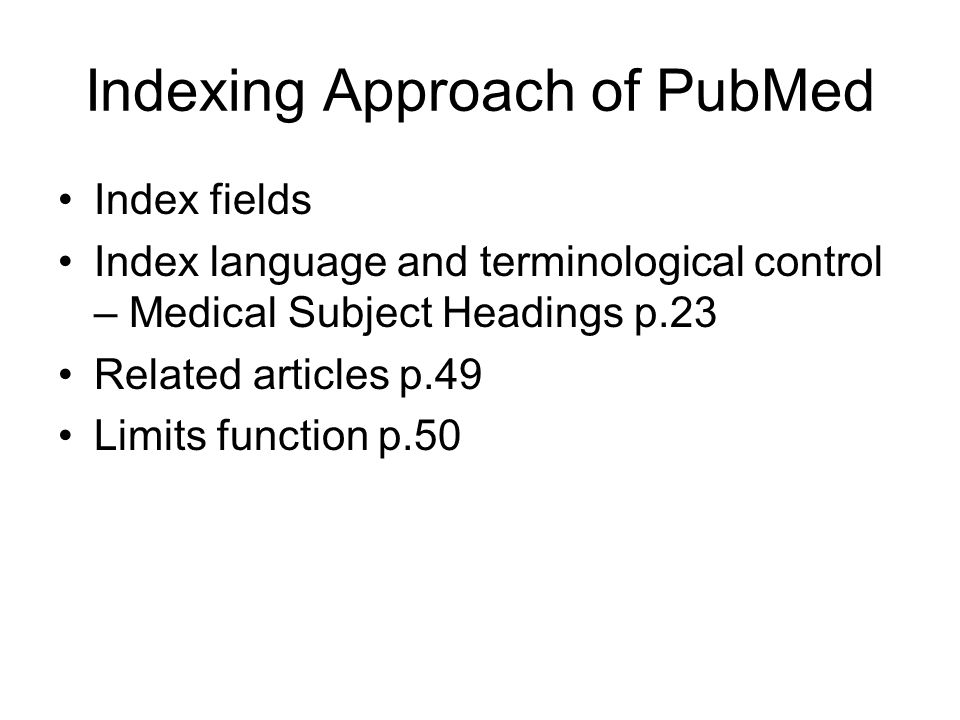 Indexing Approach of PubMed