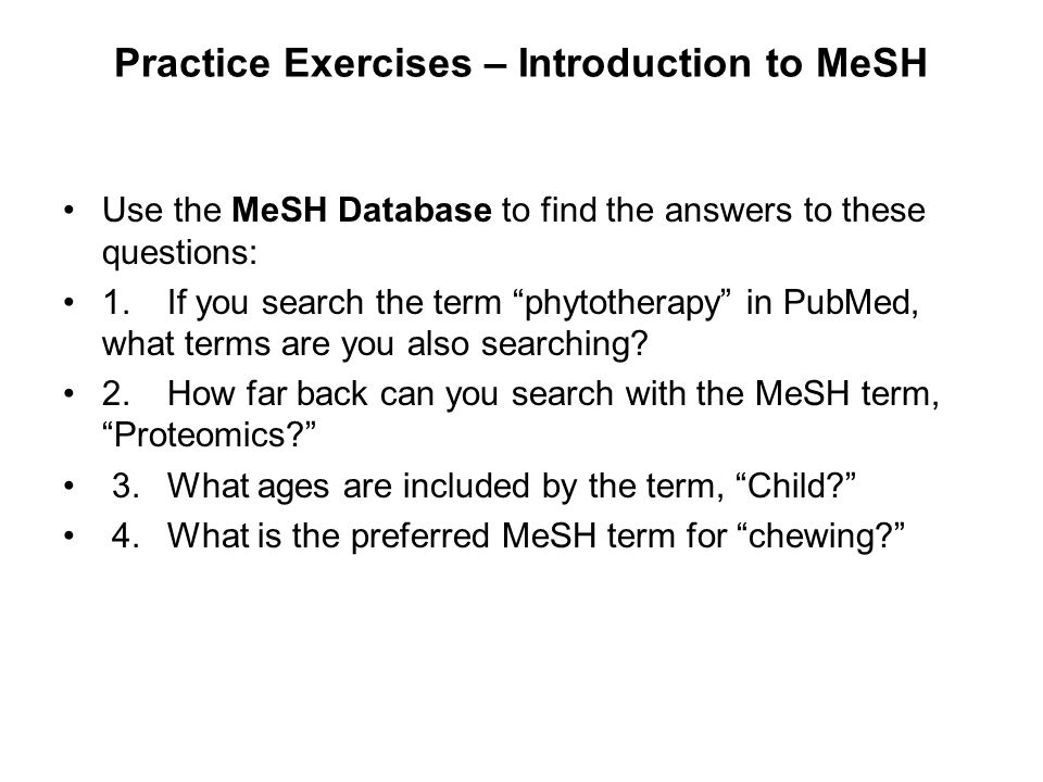 Practice Exercises – Introduction to MeSH