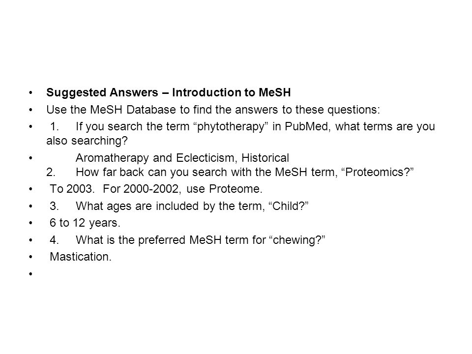Suggested Answers – Introduction to MeSH