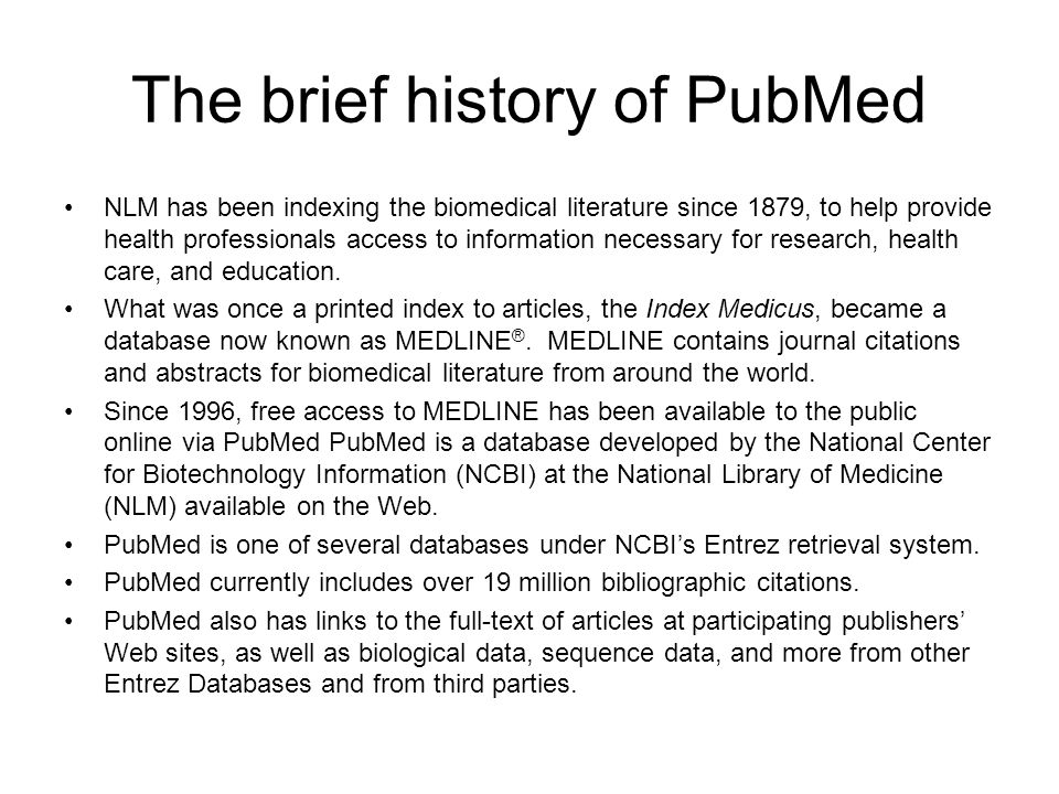 The brief history of PubMed