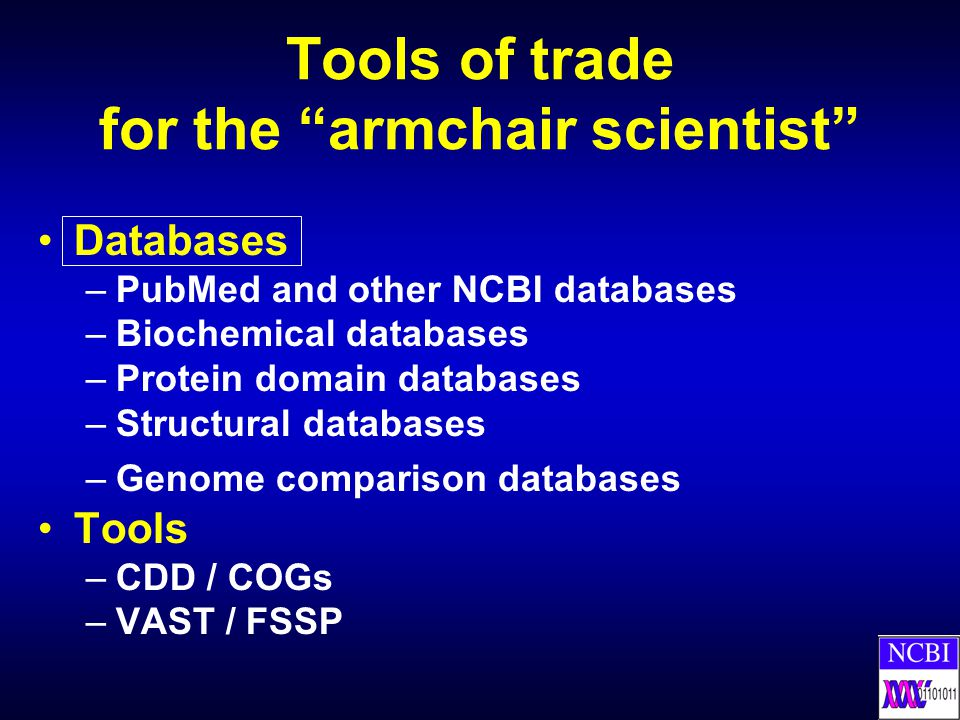 Tools of trade for the armchair scientist