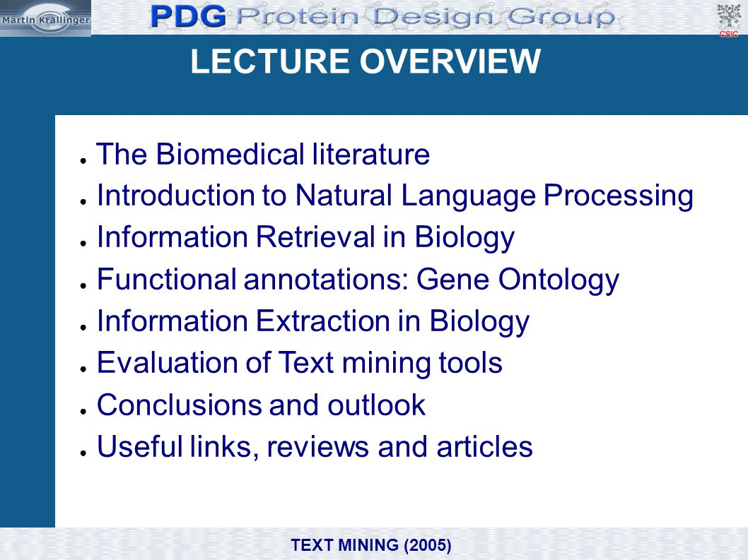 LECTURE OVERVIEW The Biomedical literature