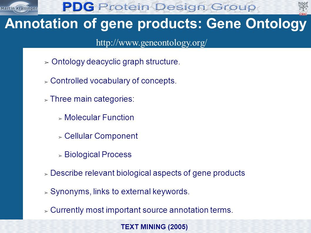 Annotation of gene products: Gene Ontology