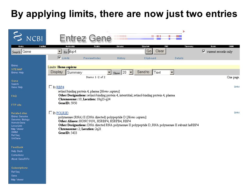 By applying limits, there are now just two entries