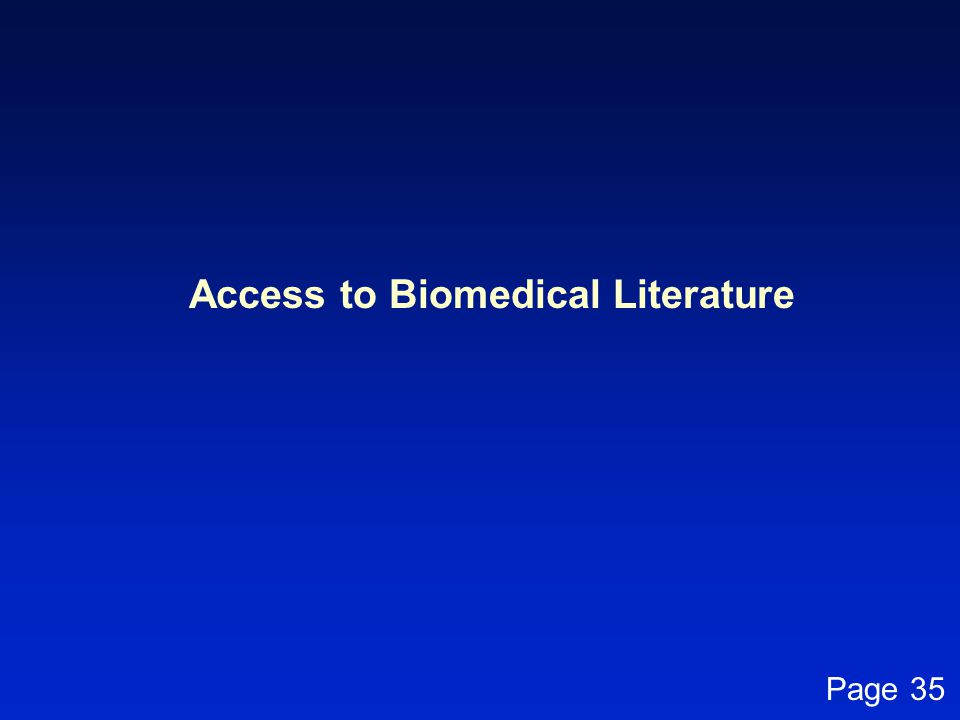 Access to Biomedical Literature