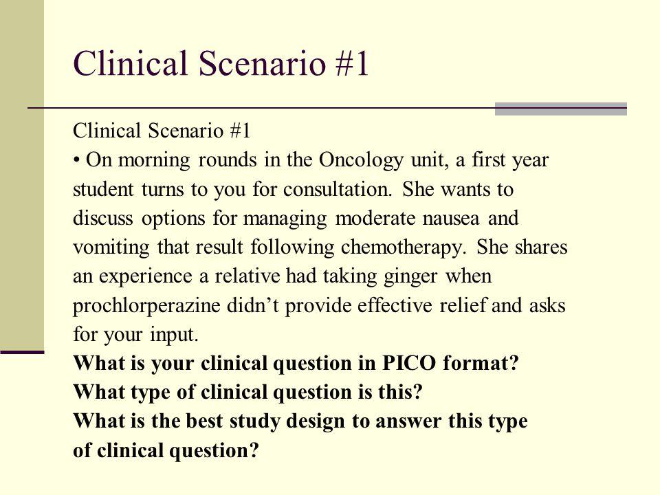Clinical Scenario #1 Clinical Scenario #1