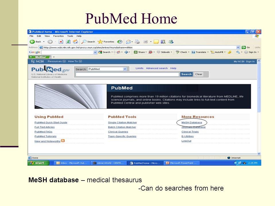 PubMed Home MeSH database – medical thesaurus