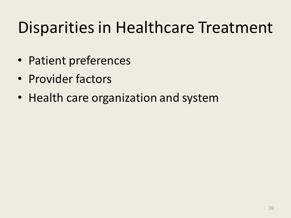 Disparities in Healthcare Treatment