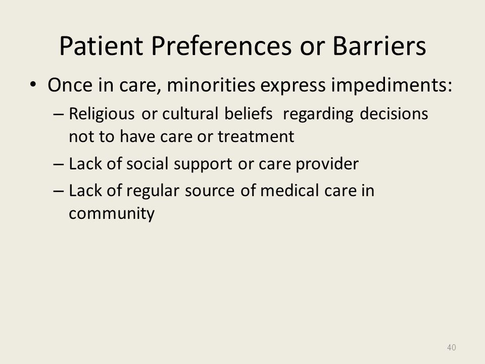 Patient Preferences or Barriers