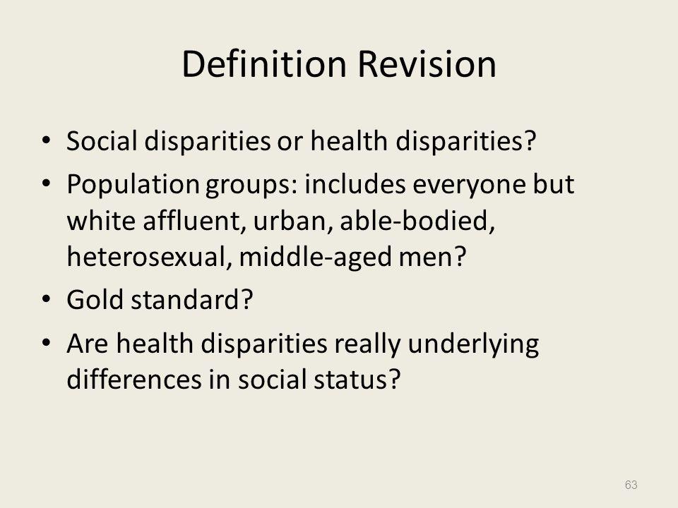 Definition Revision Social disparities or health disparities