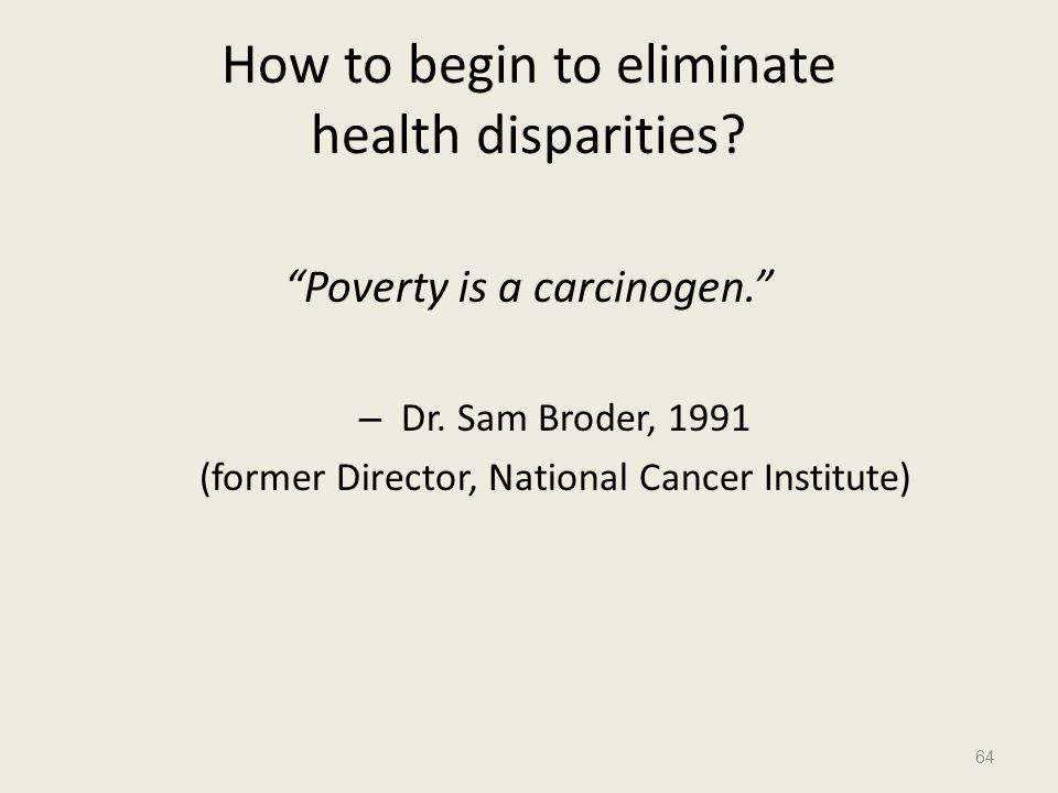 How to begin to eliminate health disparities