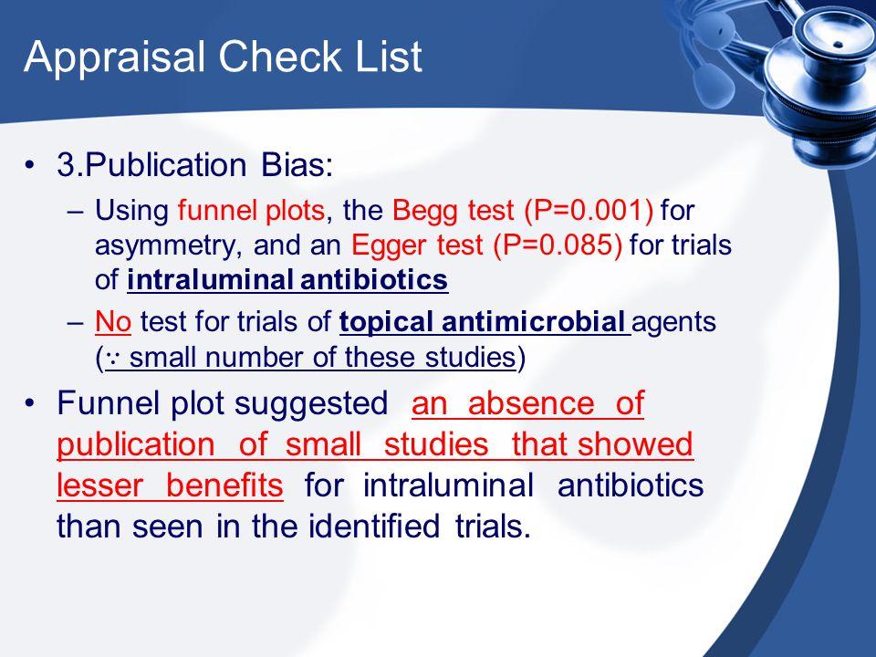 Appraisal Check List 3.Publication Bias: