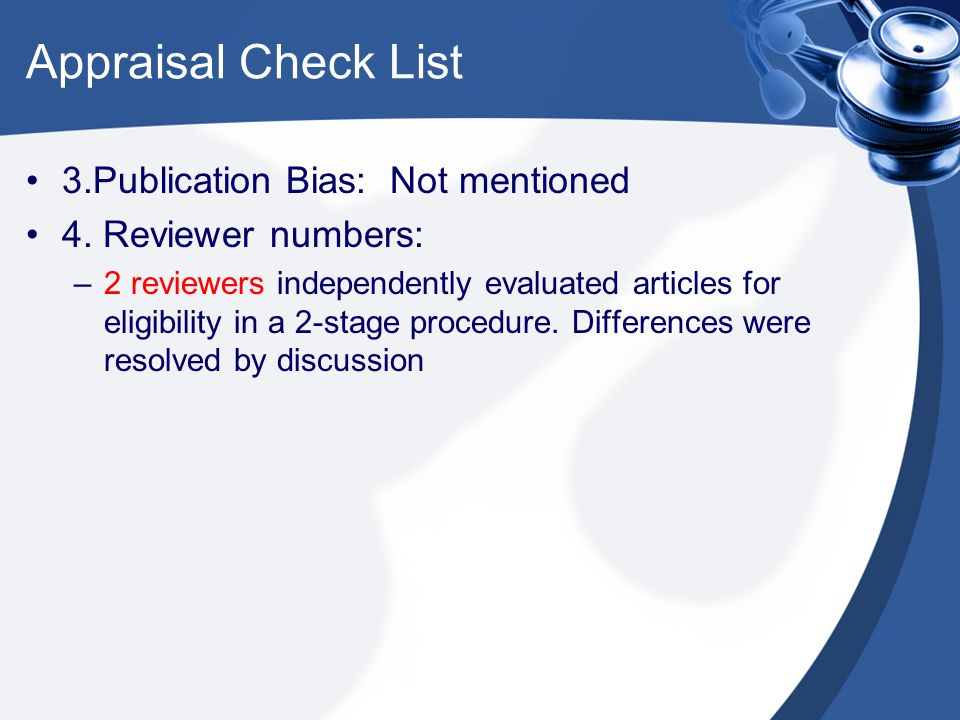 Appraisal Check List 3.Publication Bias: Not mentioned