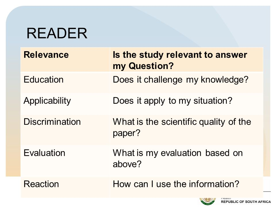 READER Relevance Is the study relevant to answer my Question