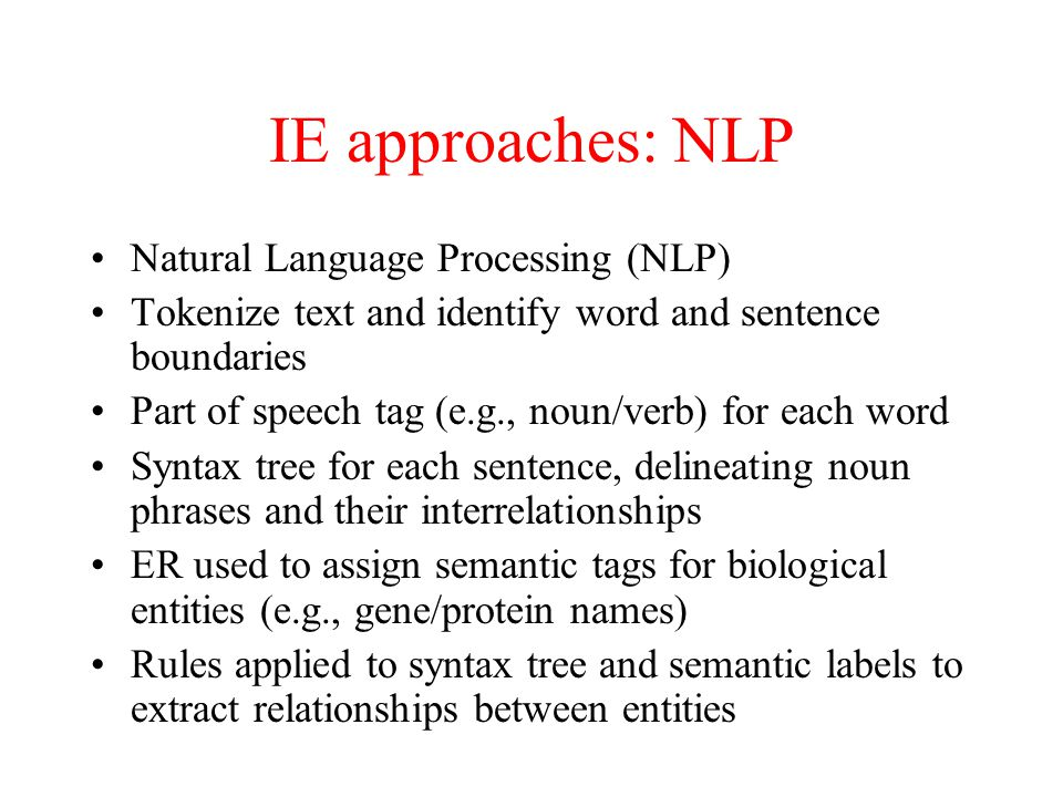 IE approaches: NLP Natural Language Processing (NLP)