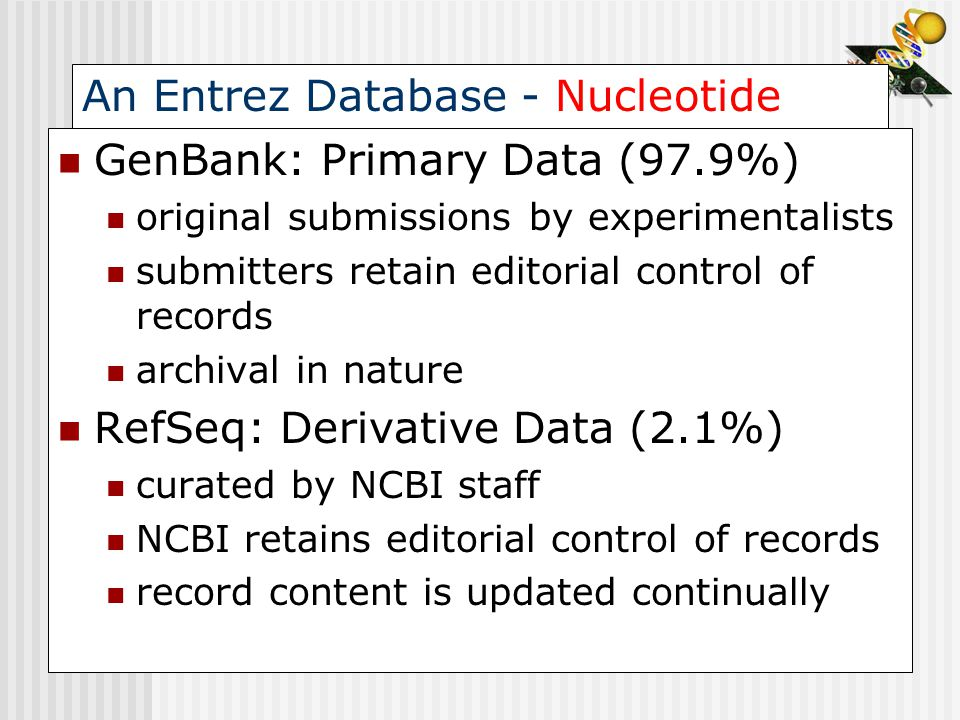 An Entrez Database - Nucleotide