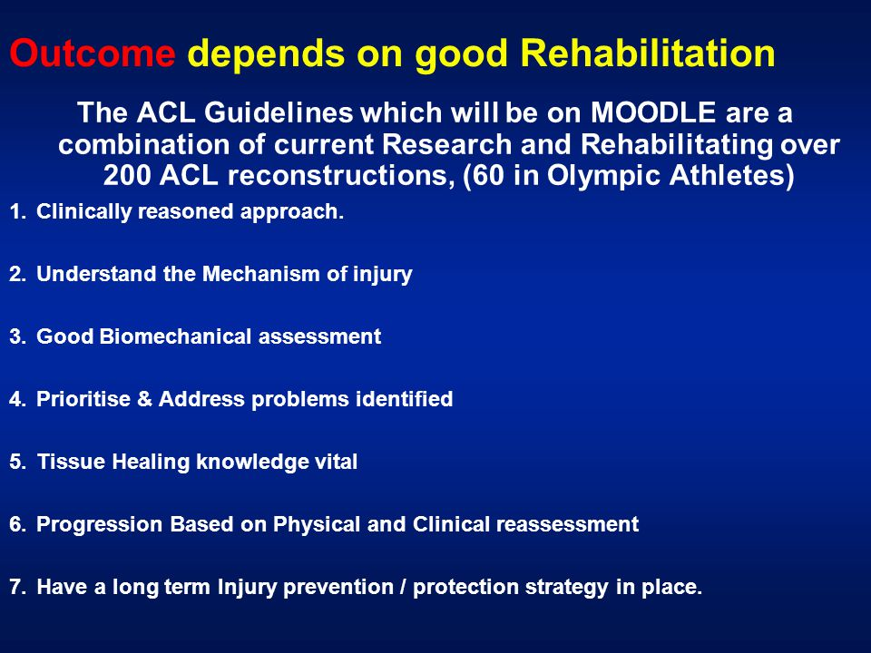 Outcome depends on good Rehabilitation